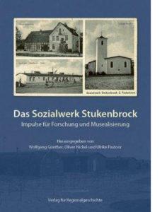 Das Sozialwerk Stukenbrock. Impulse für Forschung und Musealisierung.