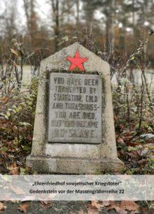 Ihr wurdet mit Hunger, Kälte und Prügelei gequält. Ihr seid begraben aber nicht versklavt worden.