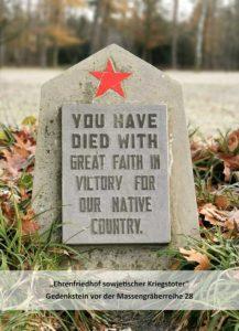 Ihr seid mit heißem Glauben an den Sieg eurer Heimat gestorben.