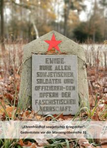 Eternal rest to all Soviet soldiers and officers – to the victims of fascist rule.